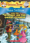 Thea Stilton and the Mystery on the Orient Express (Thea Stilton #13)
