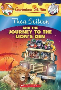 Thea Stilton and the Journey to the Lion's Den (Thea Stilton #17) - Dear Books Online Children's Book Store Philippines