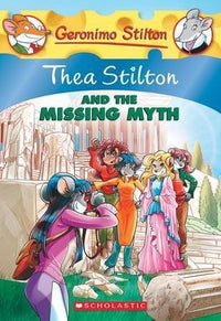 Thea Stilton and the Missing Myth (Thea Stilton #20) - Dear Books Online Children's Book Store