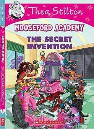The Secret Invention (Thea Stilton: Mouseford Academy #5)