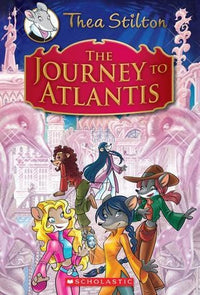 The Journey to Atlantis (Thea Stilton: Special Edition #1) - Dear Books Online Children's Book Store