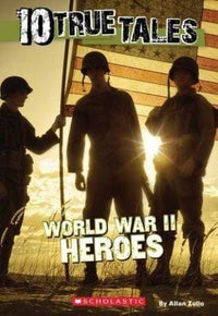 10 True Tales: World War II Heroes - Dear Books Online Children's Book Store Philippines