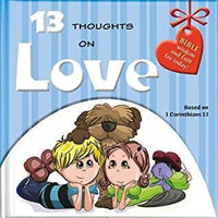 13 Thoughts on Love (Bible Wisdom and Fun for Today) - Dear Books Online Children's Book Store