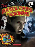 3-D Chillers: Vampires, Zombies, and Werewolves