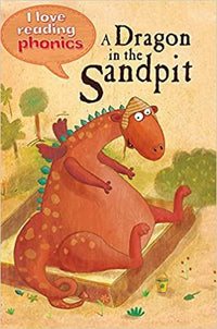 A Dragon in the Sandpit (I Love Reading Phonics: Level 1) - Dear Books Online Children's Book Store Philippines