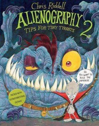 Alienography: Tips for Tiny Tyrants (Alienography #2) - Dear Books