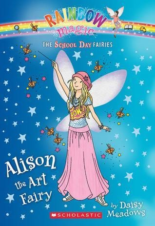 Alison, the Art Fairy (School Day Fairies #2)