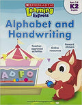 Alphabet and Handwriting (Scholastic Learning Express: K2)