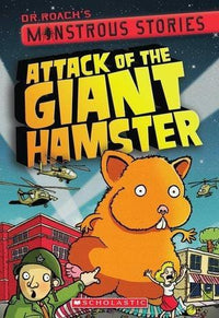 Attack of the Giant Hamster (Monstrous Stories #2) - Dear Books Online Children's Book Store
