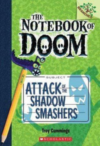 Attack of the Shadow Smashers (The Notebook of Doom #3) - Dear Books Online Children's Book Store Philippines