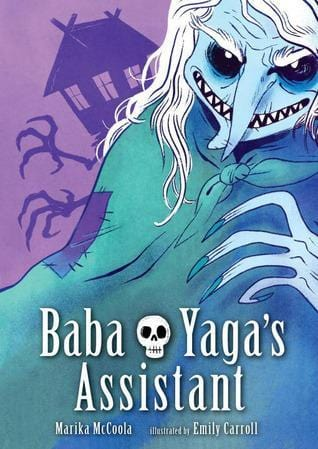 Baba Yaga's Assistant - Dear Books