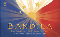 BANDILA: The Story of The Philippine Flag - Dear Books Online Children's Book Store Philippines