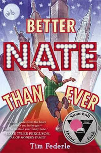 Better Nate Than Ever - Dear Books Online Children's Book Store