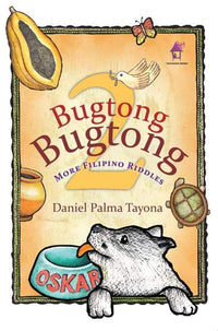 Bugtong Bugtong 2: More Filipino Riddles - Dear Books Online Children's Book Store Philippines