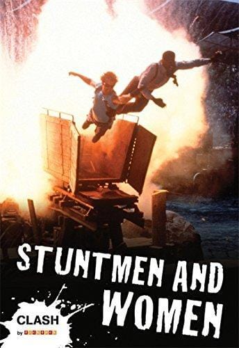 Clash: Stuntmen and Women - Dear Books Online Children's Book Store