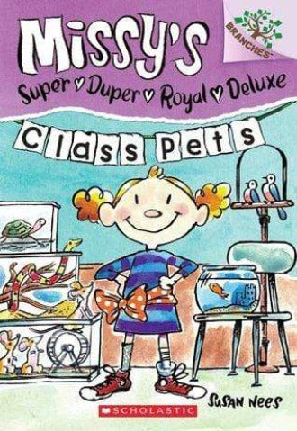 Class Pets (Missy's Super Duper Royal Deluxe #2)