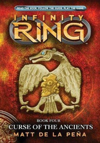 Curse of the Ancients (Infinity Ring #4) - Dear Books Online Children's Book Store
