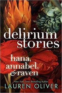 Delirium Stories: Hana, Annabel, and Raven - Dear Books Online Children's Book Store