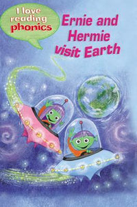Ernie and Hermie Visits Earth (I Love Reading Phonics: Level 3) - Dear Books Online Children's Book Store