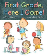 First Grade, Here I Come! - Dear Books