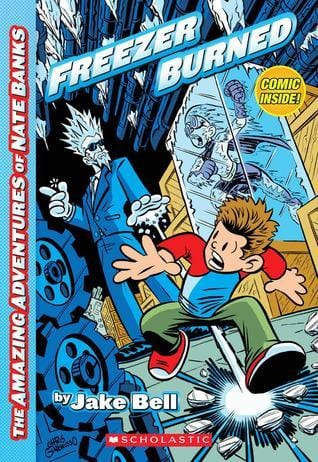Freezer Burned (Amazing Adventures of Nate Banks #2) - Dear Books Online Children's Book Store