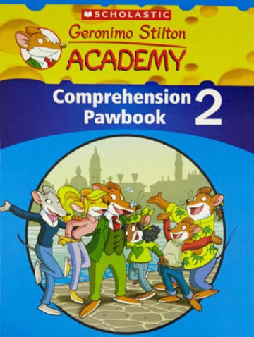 Geronimo Stilton Academy: Comprehension Pawbook #2