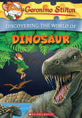 Discovering the World of Dinosaur (Geronimo Stilton Encyclopedia)