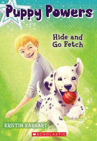 Hide and Go Fetch (Puppy Powers #4) - Dear Books Online Children's Book Store