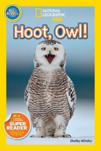 Hoot, Owl! (National Geographic Pre-Reader)