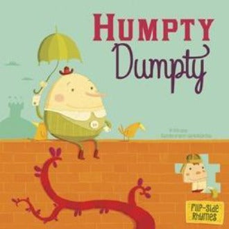 Humpty Dumpty (Flip-side Nursery Rhymes)