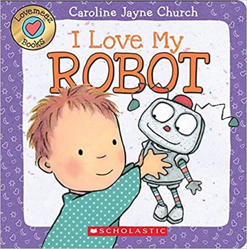 I Love My Robot (Love Meez #4)