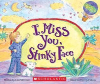 I Miss You, Stinky Face - Dear Books Online Children's Book Store Philippines
