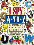 I Spy A to Z: a Book of Picture Riddles