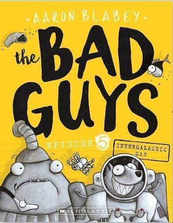 Intergalactic Gas (The Bad Guys: Episode 5) - Dear Books Online Children's Book Store Philippines