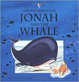 Jonah and the Whale (Usborne Bible Tales)