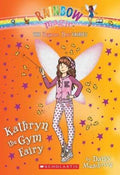 Kathryn, the Gym Fairy (School Day Fairies #4)