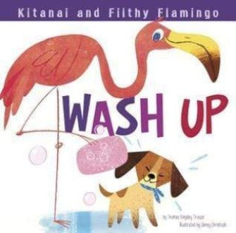 Kitanai's Healthy Habits:  Wash Up - Dear Books Online Children's Book Store