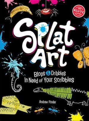Klutz: Splat Art - Dear Books Online Children's Book Store Philippines