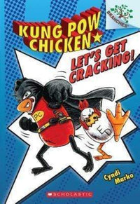 Let's Get Cracking! (Kung Pow Chicken #1) - Dear Books Online Children's Book Store