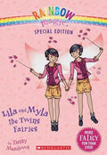Lila and Myla, the Twin Fairies (Rainbow Magic)