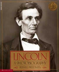 Lincoln: a Photobiography - Dear Books