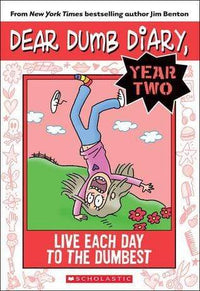 Live Each Day to the Dumbest (Dear Dumb Diary #18) - Dear Books Online Children's Book Store Philippines