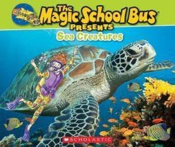 Magic School Bus Presents: Sea Creatures