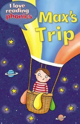 Max's Trip (I Love Reading Phonics: Level 5B) - Dear Books Online Children's Book Store