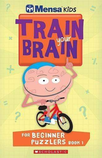 Mensa Train Your Brain Beginner Puzzlers Book 1 - Dear Books