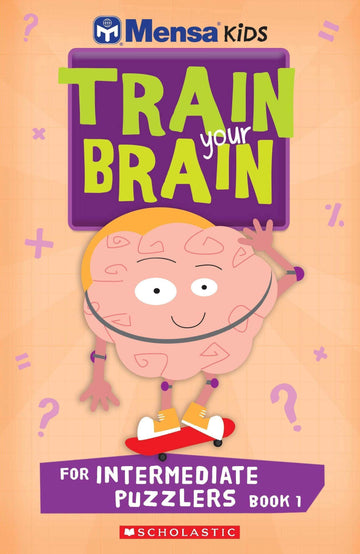 Mensa Train Your Brain Intermediate Book 1