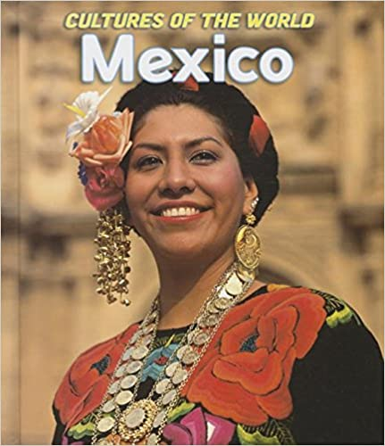 Mexico (Cultures of the World) - Dear Books Online Children's Book Store
