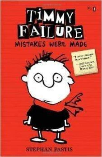 Mistakes Were Made (Timmy Failure #1) - Dear Books Online Children's Book Store