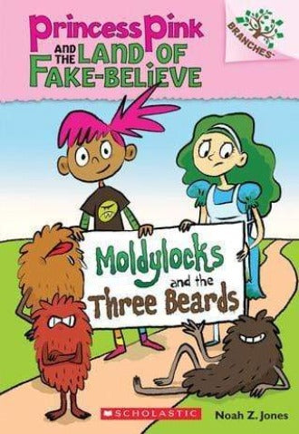 Moldylocks and the Three Beards (Princess Pink and the Land of Fake-Believe #1) - Dear Books Online Children's Book Store Philippines