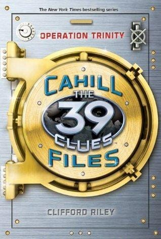 Operation Trinity (The 39 Clues: Cahill Files #1)